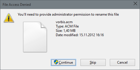 File Access Denied vorbis.acm You'll need to provide administrator permissions to rename this file